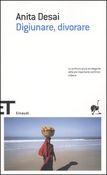 Copertina dell'audiolibro Digiunare, divorare di DESAI, Anita