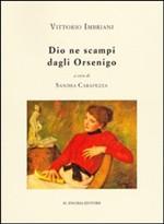 Copertina dell'audiolibro Dio ne scampi dagli Orsenigo di IMBRIANI, Vittorio