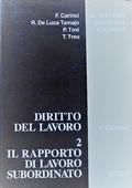 Copertina dell'audiolibro Diritto del lavoro 2. Il rapporto di lavoro subordinato di CARINCI, F. - DE LUCA TAMAJO, R. - TOSI, P.