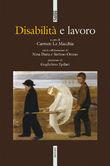 Copertina dell'audiolibro Disabilità e lavoro di LA MACCHIA, Carmen (a cura di)