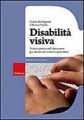 Copertina dell'audiolibro Disabilità visiva di BONFIGLIUOLI, Chiara - PINELLI, Marina