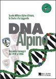Copertina dell'audiolibro DNA Alpino – Racconti e Immagini dal 1938 al 2006