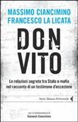 Copertina dell'audiolibro Don Vito: le relazioni segrete tra Stato e mafia nel racconto di un testimone d'eccezione di CIANCIMINO Massimo - LA LICATA Francesco