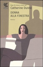 Copertina dell'audiolibro Donna alla finestra di DUNNE, Catherine