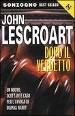 Copertina dell'audiolibro Dopo il verdetto di LESCROART, John (Trad. Vittorio Curtoni)