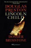 Copertina dell'audiolibro Dossier Brimstone di PRESTON, Douglas - CHILD, Lincoln