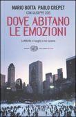 Copertina dell'audiolibro Dove abitano le emozioni di BOTTA Mario - CREPET, Paolo
