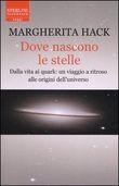 Copertina dell'audiolibro Dove nascono le stelle di HACK, Margherita