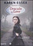 Copertina dell'audiolibro Dracula in love di ESSEX, Karen
