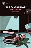 Copertina dell'audiolibro Drive-in. La Trilogia di LANSDALE, Joe R.