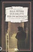 Copertina dell'audiolibro Due delitti per un monaco di PETERS, Ellis