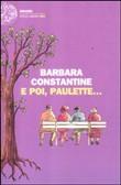 Copertina dell'audiolibro E poi Paulette… di COSTANTINE, Barbara