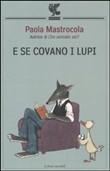 Copertina dell'audiolibro E se covano i lupi di MASTROCOLA, Paola