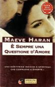 Copertina dell'audiolibro E' sempre una questione d'amore di HARAN, Maeve