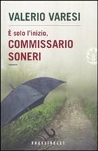 Copertina dell'audiolibro È solo l'inizio commissario Soneri di VARESI, Valerio