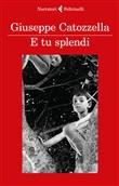 Copertina dell'audiolibro E tu splendi di CATOZZELLA, Giuseppe