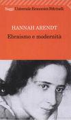 Copertina dell'audiolibro Ebraismo e modernità di ARENDT, Hannah
