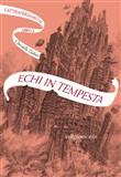 Copertina dell'audiolibro Echi in tempesta – L'attraversaspecchi vol. 4 di DABOS, Christelle (Trad.Alberto Bracci Testasecca)