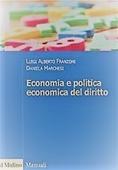 Copertina dell'audiolibro Economia e politica economica del diritto di FRANZONI, Luigi Alberto - MARCHESI, Daniela