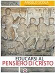 Copertina dell'audiolibro Educarsi al pensiero di Cristo di SCOLA, Angelo