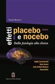 Copertina dell'audiolibro Effetti placebo e nocebo: dalla filosofia alla clinica di BENEDETTI, Fabrizio