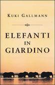 Copertina dell'audiolibro Elefanti in giardino di GALLMANN, Kuki