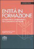 Copertina dell'audiolibro Entità in formazione di COSTA, Massimiliano - DAL FIORE, Filippo