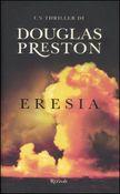 Copertina dell'audiolibro Eresia di PRESTON, Douglas (A. Tissoni)