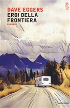 Copertina dell'audiolibro Eroi della frontiera