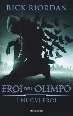 Copertina dell'audiolibro Eroi dell'Olimpo: I nuovi eroi di RIORDAN, Rick