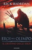 Copertina dell'audiolibro Eroi dell'Olimpo: Il sangue dell'Olimpo Vol. 5 di RIORDAN, Rick (Trad. Balducci L., Melosi L.)