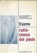 Copertina dell'audiolibro Esame radioclinico del piede di MONTAGNE, J. - CHEVROT, A. - GALMICHE, J.M.