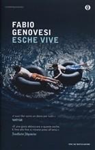 Copertina dell'audiolibro Esche vive di GENOVESI, Fabio
