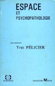 Copertina dell'audiolibro Espace et psychopathologie di PELICIER, Yves