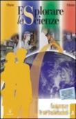Copertina dell'audiolibro Esplorare le scienze A di NEGRINO, B. - RONDANO, D.