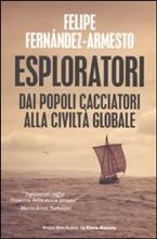 Copertina dell'audiolibro Esploratori dai popoli cacciatori alla civiltà globale di FERNANDEZ-ARMESTO, Felipe