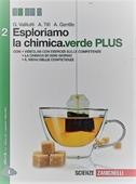 Copertina dell'audiolibro Esploriamo la chimica – 2 di VALITUTTI, G. - TIFI, A. - GENTILE, A.