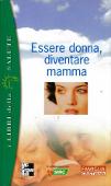 Copertina dell'audiolibro Essere donna, diventare mamma