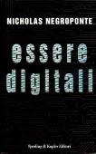 Copertina dell'audiolibro Esseri digitali di NEGROPONTE, Nicolas