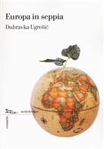 Copertina dell'audiolibro Europa in seppia di UGRESIC, Dubravka