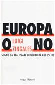 Copertina dell'audiolibro Europa o no di ZINGALES, Luigi