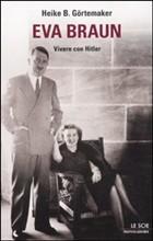 Copertina dell'audiolibro Eva Braun. Vivere con Hitler di GORTEMAKER, Heike B.