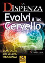 Copertina dell'audiolibro Evolvi il tuo cervello
