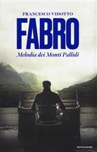 Copertina dell'audiolibro Fabro – Melodia dei Monti Pallidi di VIDOTTO, Francesco