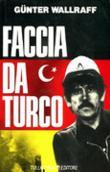 Copertina dell'audiolibro Faccia da turco di WALLRAFF, Günter