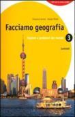Copertina dell'audiolibro Facciamo geografia 3: Regioni e problemi del mondo