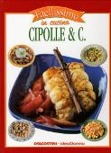 Copertina dell'audiolibro Facilissimo in cucina – Cipolle & C. di NICOLO', Donatella (a cura di)