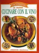 Copertina dell'audiolibro Facilissimo in cucina – Cucinare con il vino
