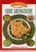 Copertina dell'audiolibro Facilissimo in cucina – Erbe aromatiche di NICOLO', Donatella (a cura di)