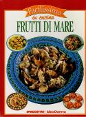 Copertina dell'audiolibro Facilissimo in cucina – Frutti di mare di NICOLO', Donatella (a cura di)